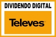 DIVIDENDO DIGITAL - TELEV